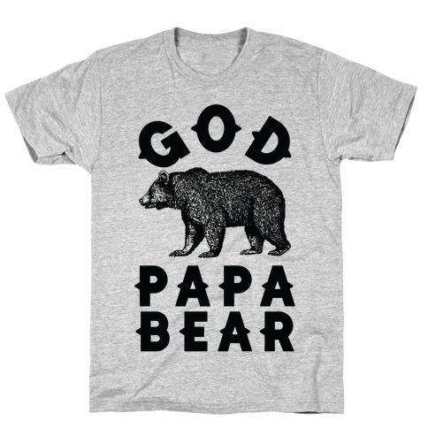 God Papa Bear T-Shirt