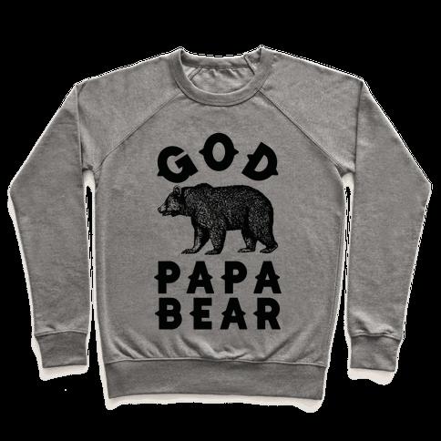 God Papa Bear Pullover