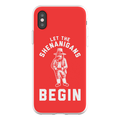 Let the Shenanigans Begin Phone Flexi-Case
