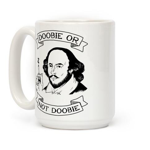 Doobie Or Not Doobie Coffee Mug