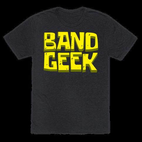 Band Geek Mens/Unisex T-Shirt