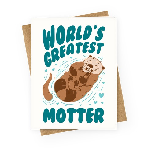 World's Greatest Motter Greeting Card
