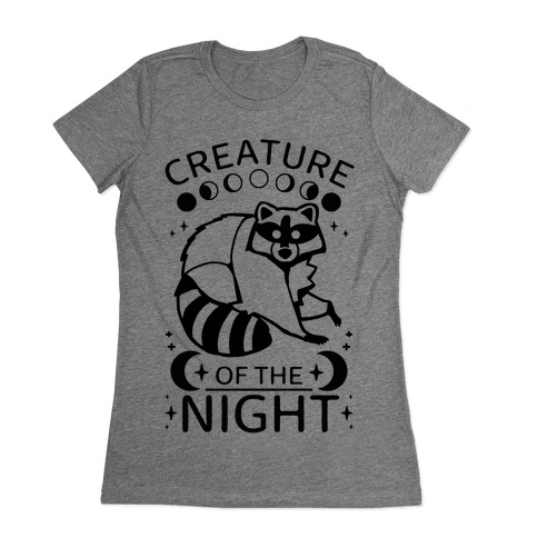 Creature Of The Night Raccoon Womens T-Shirt