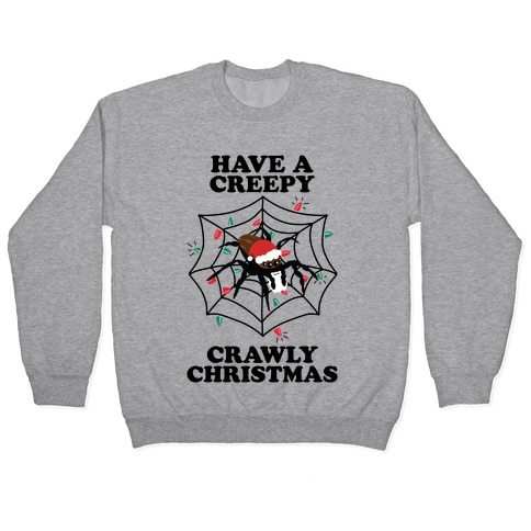 Have a Creepy Crawly Christmas Pullover