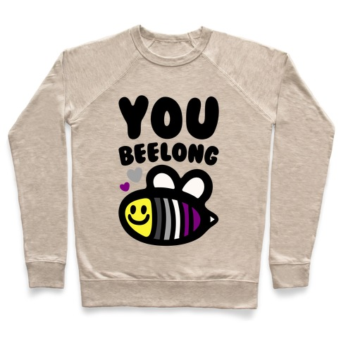 You Belong Asexual Pride Pullover