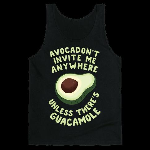 Avocadon't Invite me Tank Top