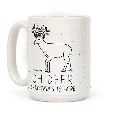 Oh Deer Christmas Is Here Coffee Mug