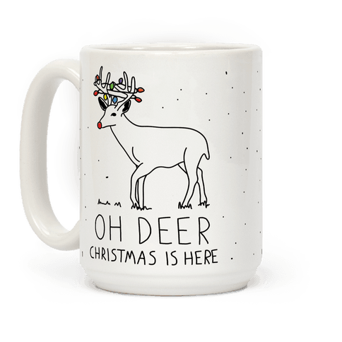 Oh Deer Christmas Is Here Coffee Mug