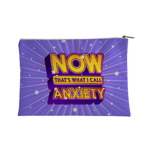 Now That's What I Call Anxiety Accessory Bag