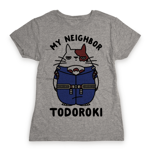 My Neighbor Todoroki Womens T-Shirt