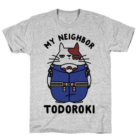 My Neighbor Todoroki T-Shirt