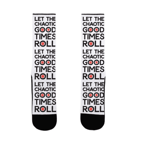 Let The Chaotic Good Times Roll Sock