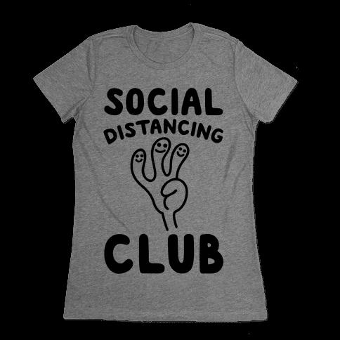 Social Distancing Club Womens T-Shirt