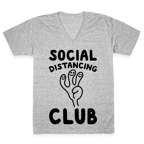 Social Distancing Club V-Neck Tee Shirt