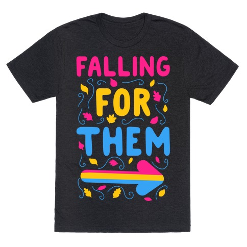 Falling for Them T-Shirt