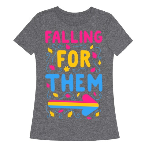 Falling for Them Womens T-Shirt