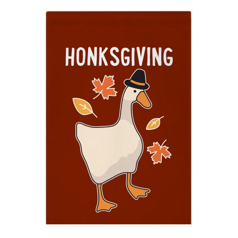 Happy Honksgiving Goose Garden Flag