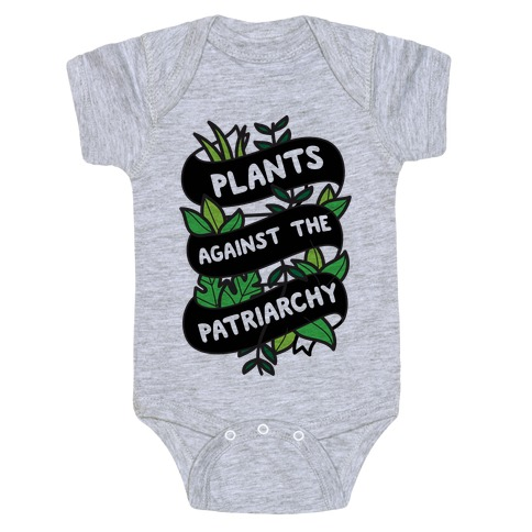 Plants Against The Patriarchy Baby Onesy