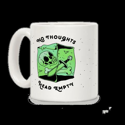 No Thoughts, Head Empty (Gelatinous Cube) Coffee Mug