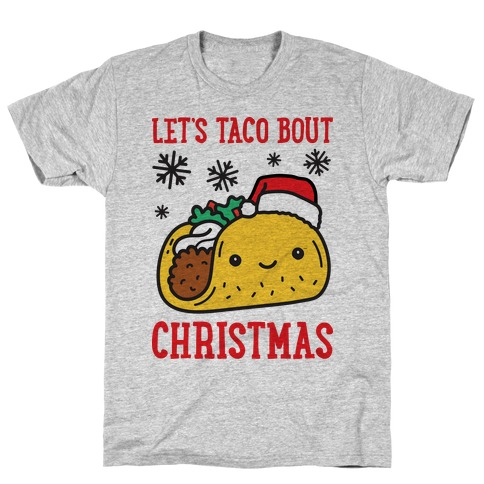 Let's Taco Bout Christmas T-Shirt