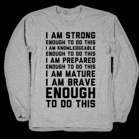 I am Enough To Do This AOC Speach Long Sleeve T-Shirt