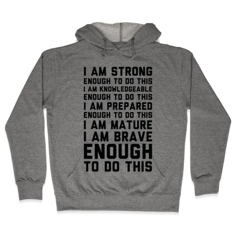 I am Enough To Do This AOC Speach Hooded Sweatshirt