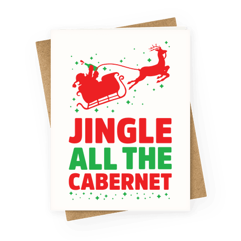 Jingle All the Cabernet Greeting Card