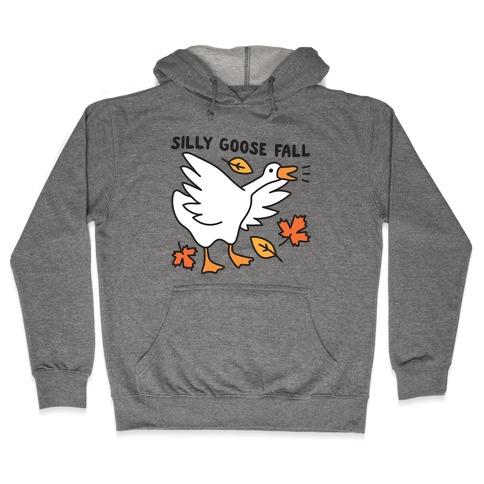 Silly Goose Fall Hooded Sweatshirt