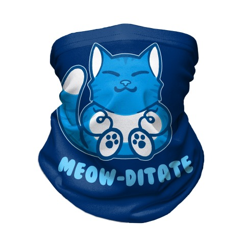 Meow-ditate Neck Gaiter