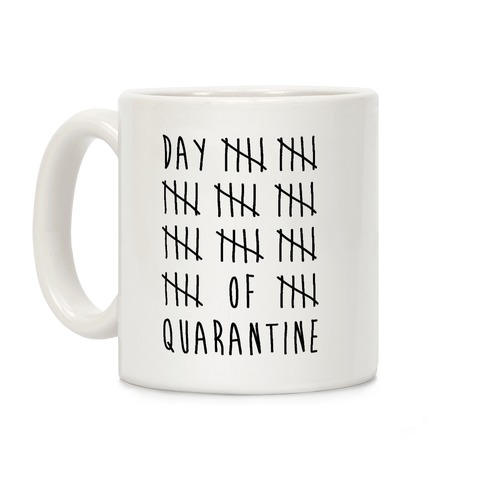 Quarantine Day Tally Coffee Mug