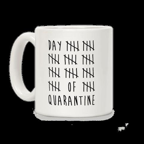 Quarantine Day Tally Coffee Mug