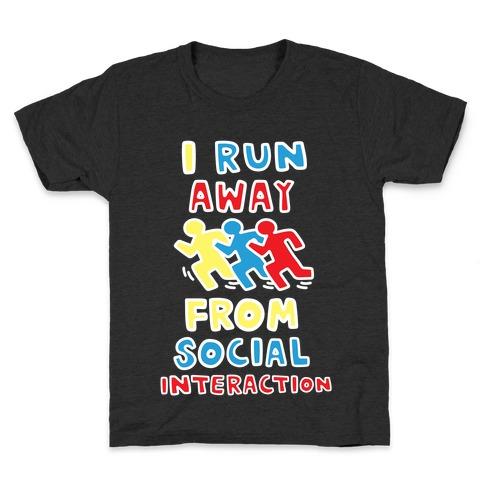 I Run Away From Social Interaction Kids T-Shirt