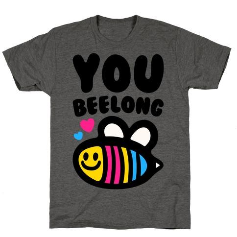 You Beelong Pansexual Mens/Unisex T-Shirt