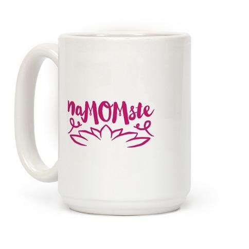 Namomste Yoga Mom Parody Coffee Mug