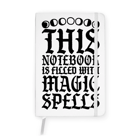 This Notebook Is Filled With Magic Spells Notebook