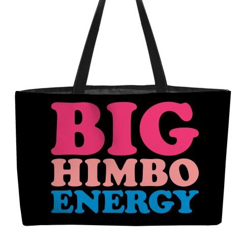 Big Himbo Energy Weekender Tote