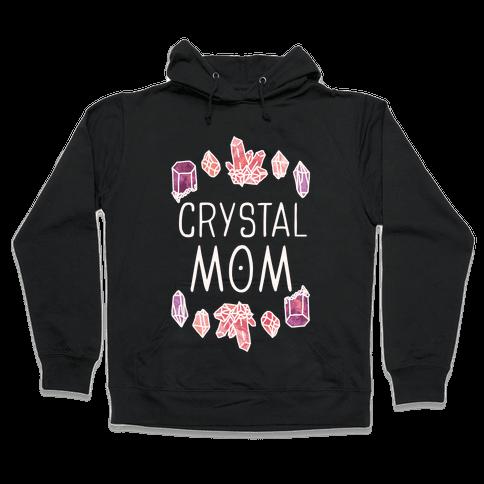 Crystal Mom Hooded Sweatshirt