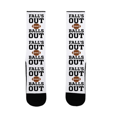 Fall's Out Balls Out (Football) Sock