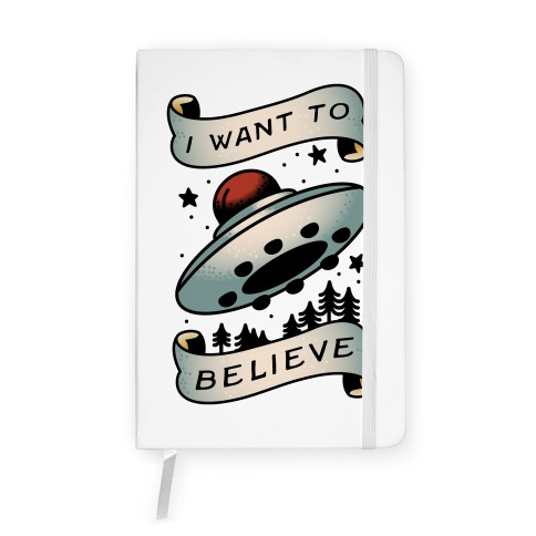 I Want to Believe (Old School Tattoo) Notebook