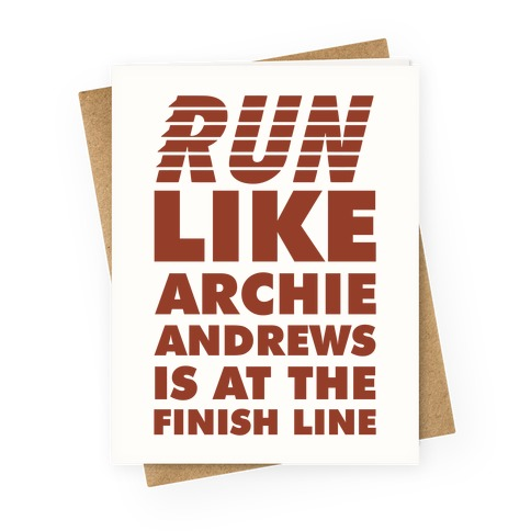 Run like Archie is at the Finish Line Greeting Card