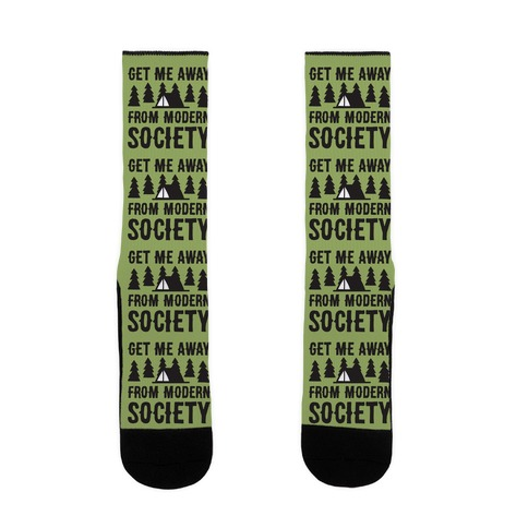 Get Me Away From Modern Society Sock