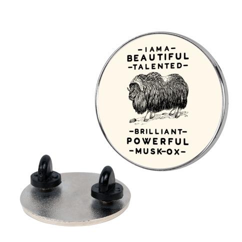 I Am A Beautiful Talented Brilliant Powerful Musk-Ox Pin