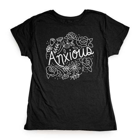Anxious Florals Womens T-Shirt