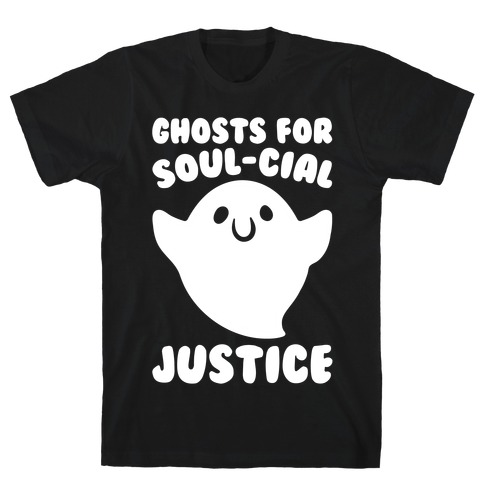 Ghosts for Soul-cial Justice White Print T-Shirt