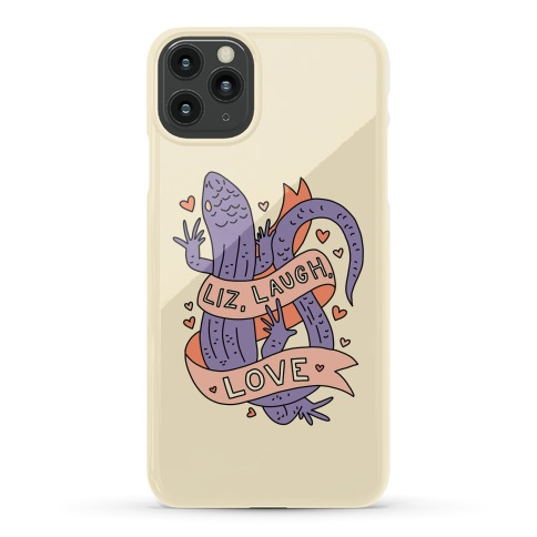 Liz, Laugh, Love (Lizard) Phone Case