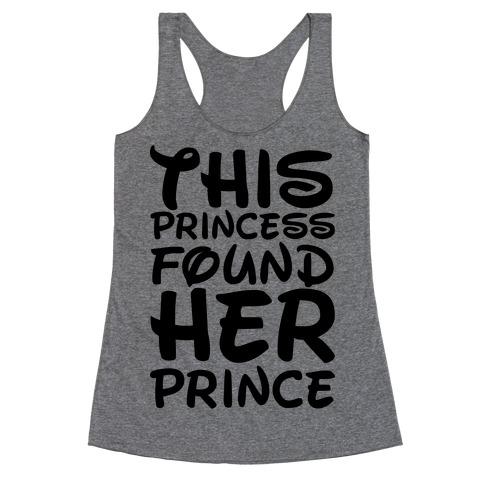 This Princess Found Her Prince Racerback Tank Top