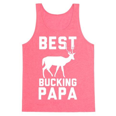 Best Bucking Papa Tank Top