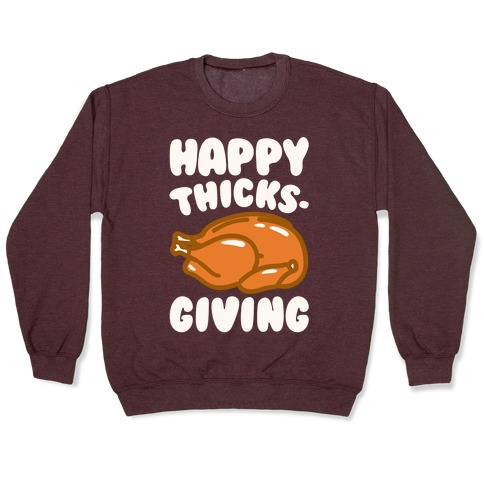 Happy Thicks-Giving White Print Pullover