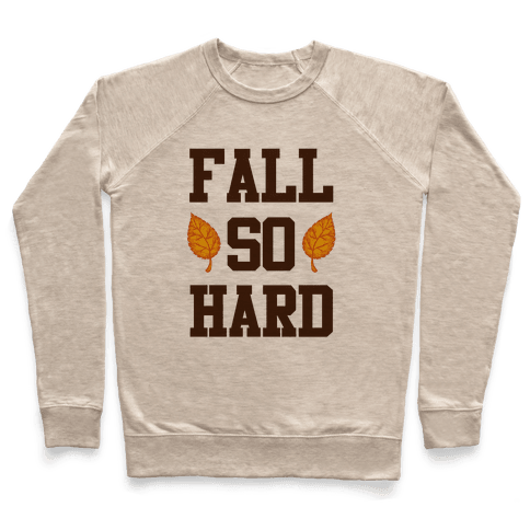 Fall So Hard Pullover