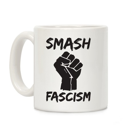 Smash Fascism Coffee Mug
